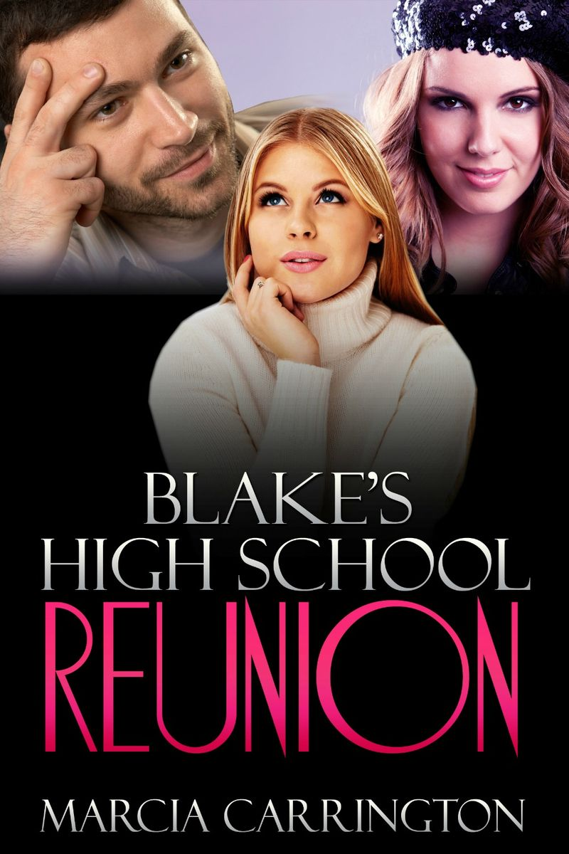 BLAKE'S HIGH SCHOOL REUNION