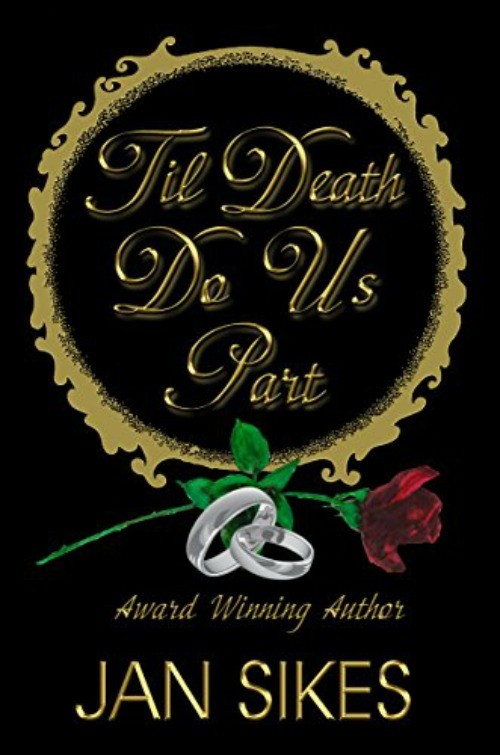 Til Death Do Us Part by Jan Sikes